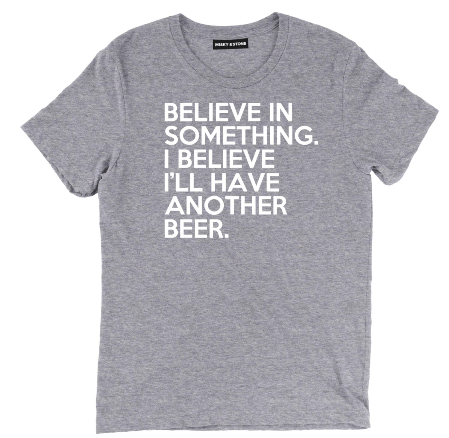 Believe In Something Tee
