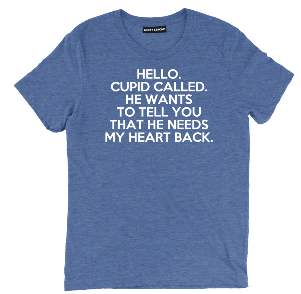 cupid pick up line sarcastic t shirts, i need my heart back tee, pick up line sarcastic shirts, sarcastic tee shirts, sarcastic tees, sarcastic t shirt sayings, sarcastic t shirts quotes, funny sarcastic t shirts,