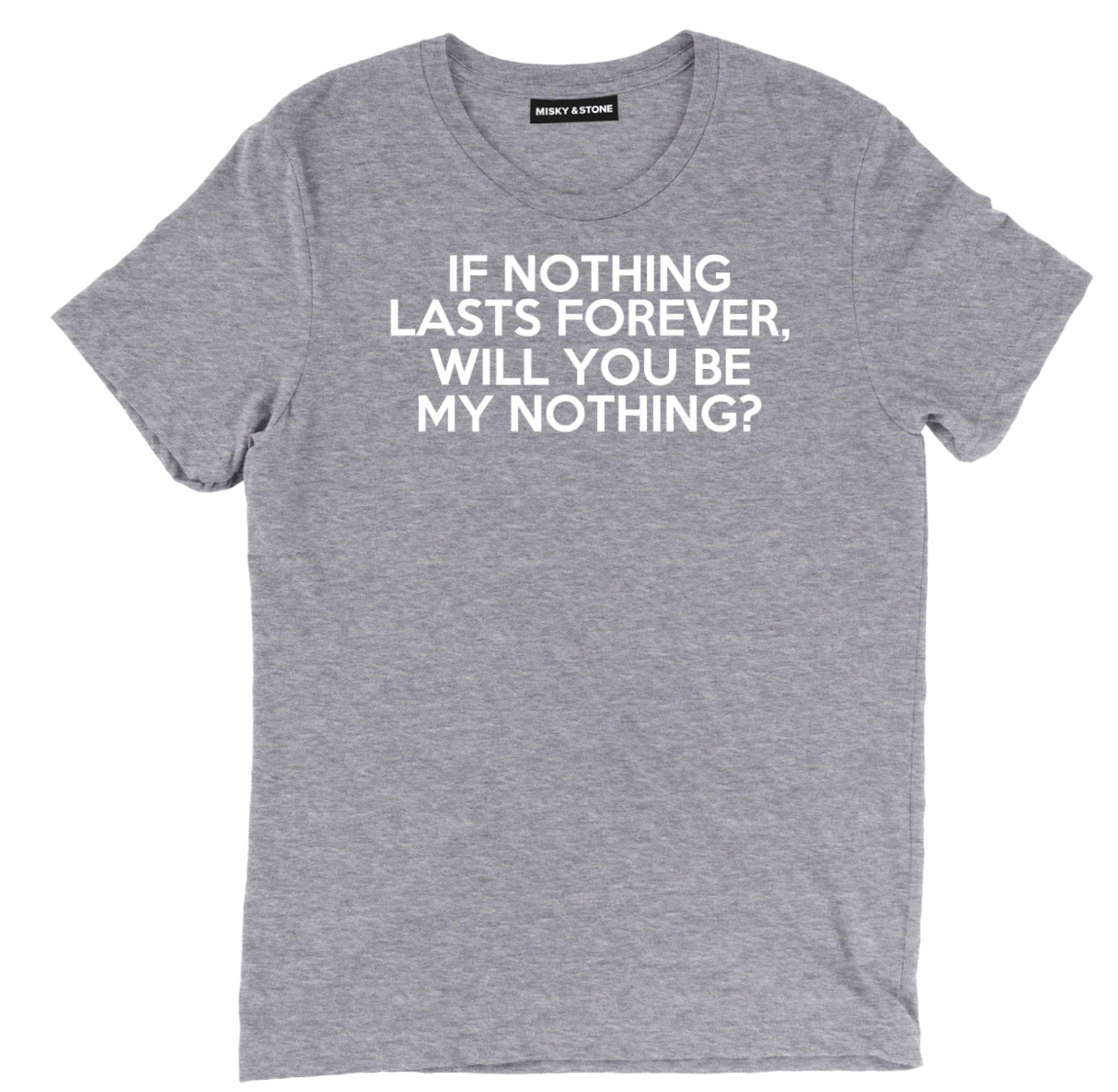 Nothing Lasts Forever Tee