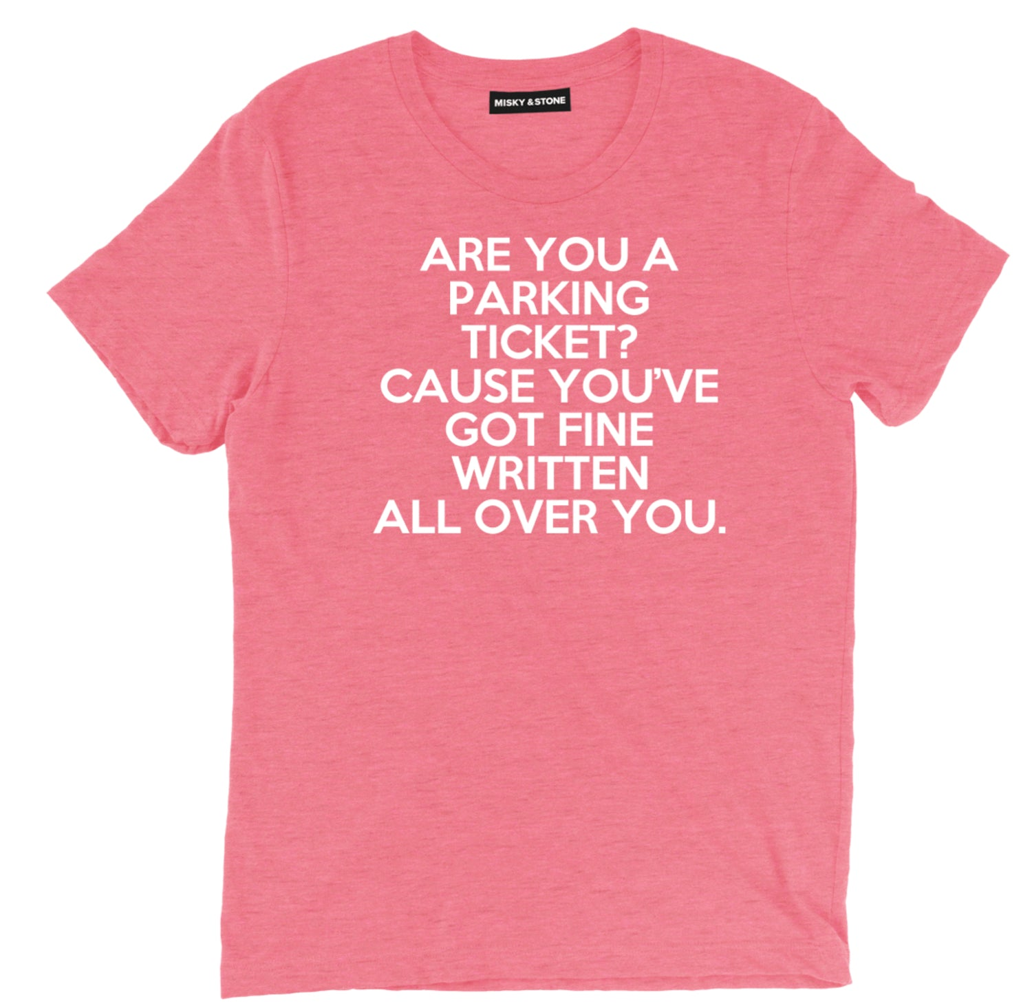 are you a parking ticket sarcastic t shirts, sarcastic shirts, youve got fine written all over you sarcastic tee shirts, pick up line sarcastic tees, sarcastic t shirt sayings, sarcastic t shirts quotes, funny sarcastic t shirts,