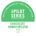 Pilot Series - Chocolate Dunkelweizen Keg