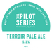 Pilot Series - Terroir Pale Ale Keg
