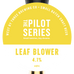 The Pilot Series - Leaf Blower 9Gal. Cask