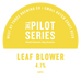The Pilot Series - Leaf Blower 30L Keg