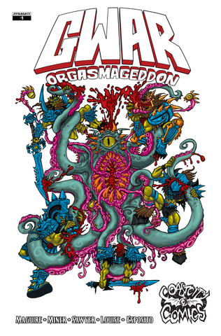 GWAR Orgasmageddon #1 Coast City Comics Exclusive Cover Matt Maguire (Sawborg Destructo)