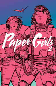 Paper Girls TP Volume 2