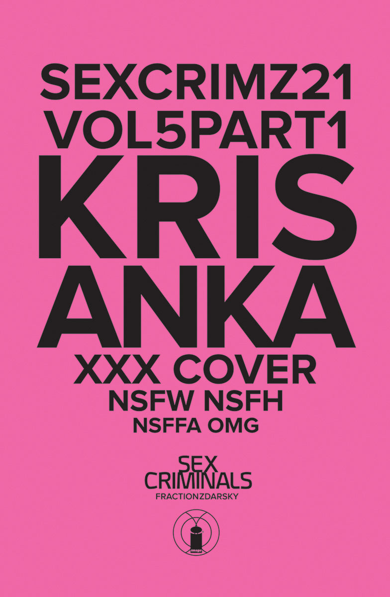 Sex Criminals 21 : Polybagged XXX Cover Kris Anka