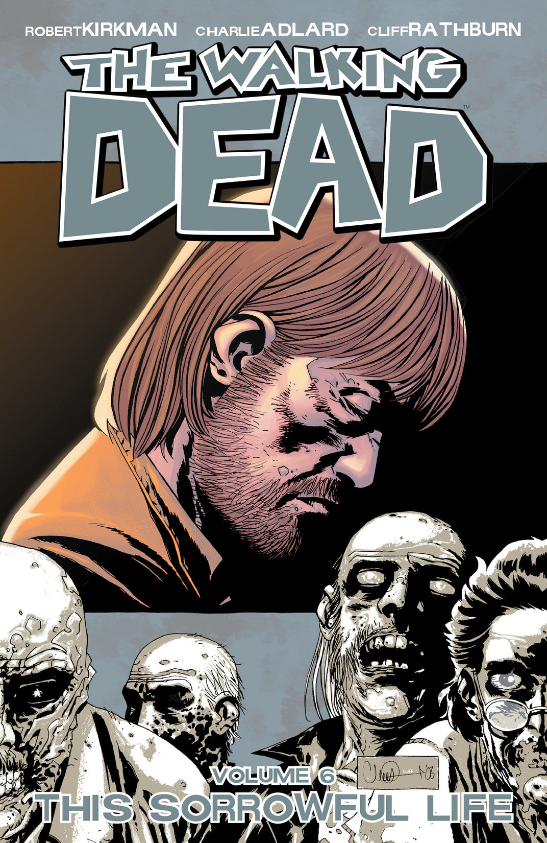 The Walking Dead Vol. 6: Sorrowful Life TP