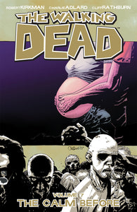 The Walking Dead Vol. 7: The Calm Before TP