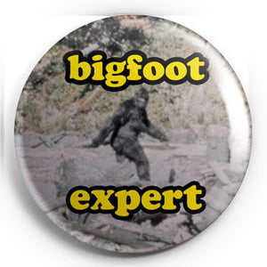 "Bigfoot Expert 1.25"" Pin"