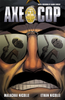 Axe Cop Volume #3 Ethan and Malachi Nicholle Trade Paperback