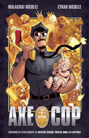 Axe Cop Volume #1 Ethan and Malachi Nicholle Trade Paperback