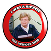"I Was A Bicycle THE WHOLE TIME! Angela Lansbury : 1.25"" Pin"
