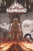 FARMHAND Trade Paperback Volume 1 : REAP WHAT WAS SOWN TP
