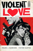 VIOLENT LOVE VOL. 2: HEARTS ON FIRE TP