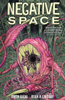 NEGATIVE SPACE : TRADE PAPERBACK COLLECTION