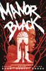 MANOR BLACK : Trade Paperback Collection 1