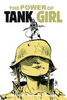POWER OF TANK GIRL : (288 Page Trade Paperback Collection)