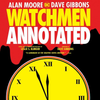 WATCHMEN: THE ANNOTATED EDITION (Hardcover) HC