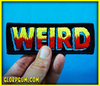 "WEIRD Logo Embroidered Patch 5""x1.75"" (Brad McGinty / GLORP)"