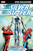 SILVER SURFER: EPIC COLLECTION - INNER DEMONS Trade Paperback Collection