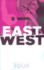 EAST OF WEST VOL. 4: WHO WANTS WAR TP