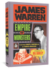 James Warren : Empire of Monsters The Man Behind Creepy, Vampirella, and Famous Monsters (Hardcover, Fantagraphics)