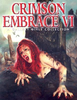 Crimson Embrace, Vol. 6 (Gallery Girls Collection)