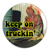 "Keep On Truckin' Melting Man : 1.25"" Pin"