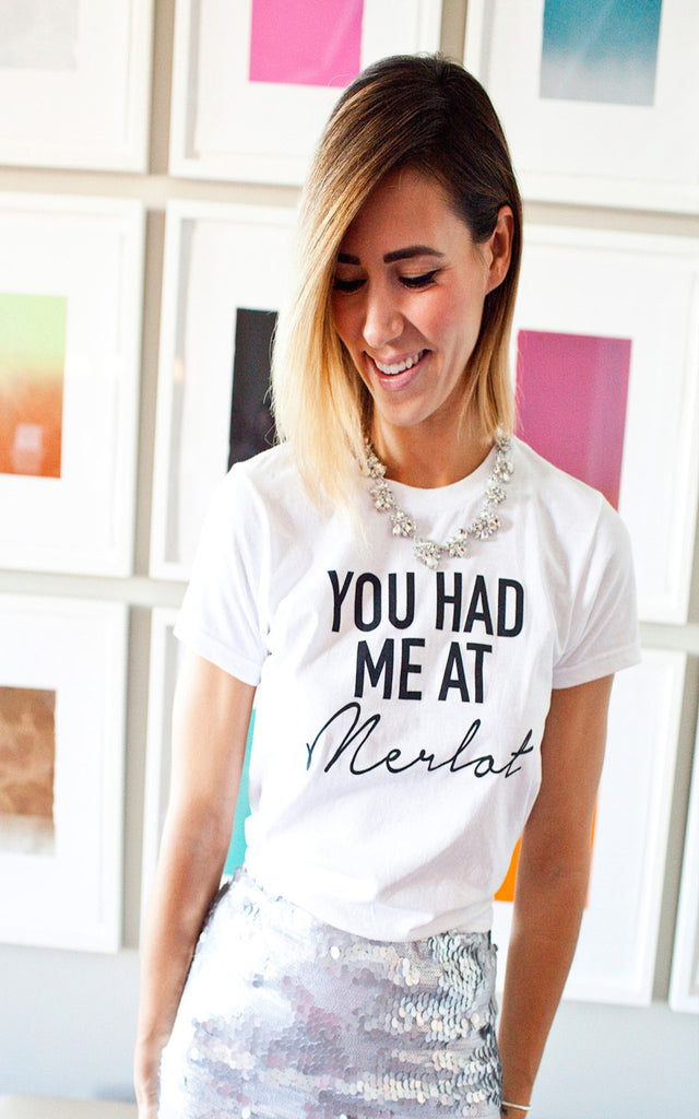 You Had Me at Merlot Tee - Endless Knot Boutique