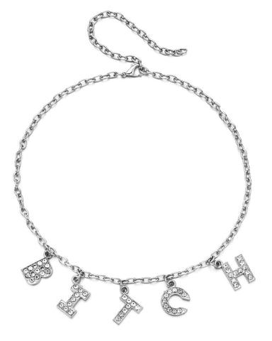 B-I-T-C-H Rhinestone Necklace