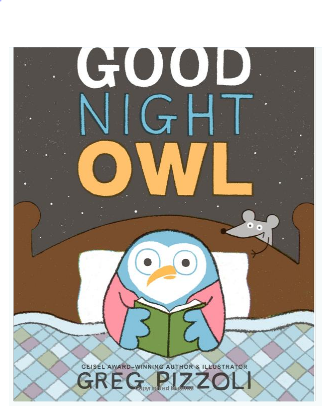 Goodnight Owl Book by Greg Pizzoli