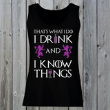 That's What I Do I Drink And I Know Things Women's Lady Fit Tank Top (Pink). Tyrion Lannister Quote.