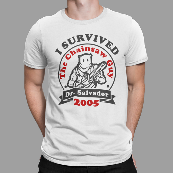 I Survived The Chainsaw Guy T Shirt Dr. Salvador
