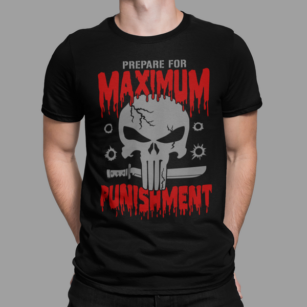 Maximum Punishment T Shirt