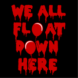 We All Float Down Here Pennywise T-Shirt