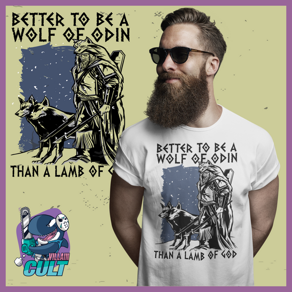 Better To Be A Wolf Of Odin Than Lamb God Viking T Shirt Unisex S T-Shirts