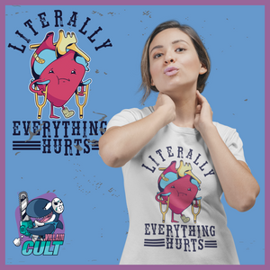 Literally Everything Hurts T Shirt Unisex S T-Shirts