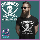 The Goonies Never Say Die T-Shirt T-Shirts