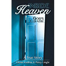 Inside Heaven God's Country: A True Story