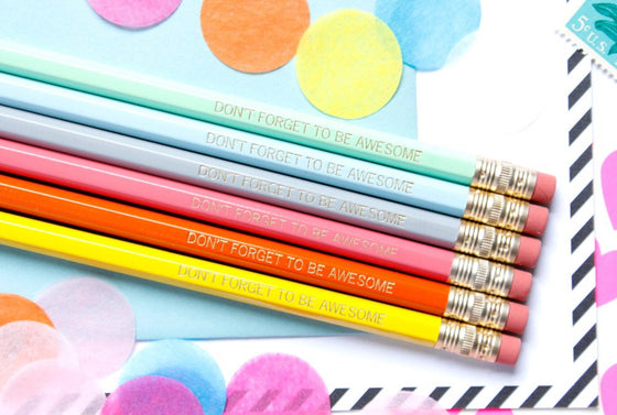 """Don't Forget to be Awesome"" Pencil Set"