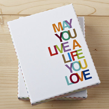 """May You Live The Life You Love"" Boxed Note Card Set"