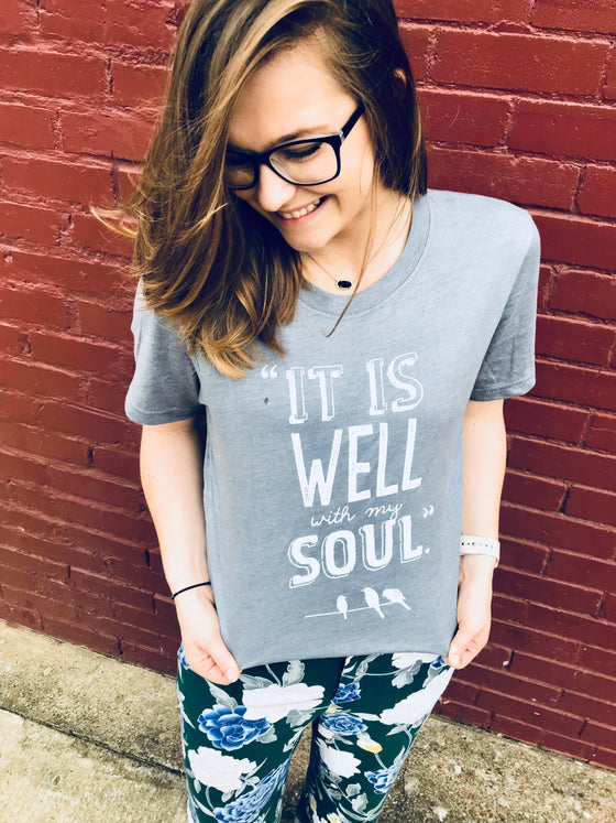 """It Is Well With My Soul"" Shirt by Ruby's Rubbish"