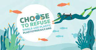 choose to refuse single use plastic diver graphic plastic free july