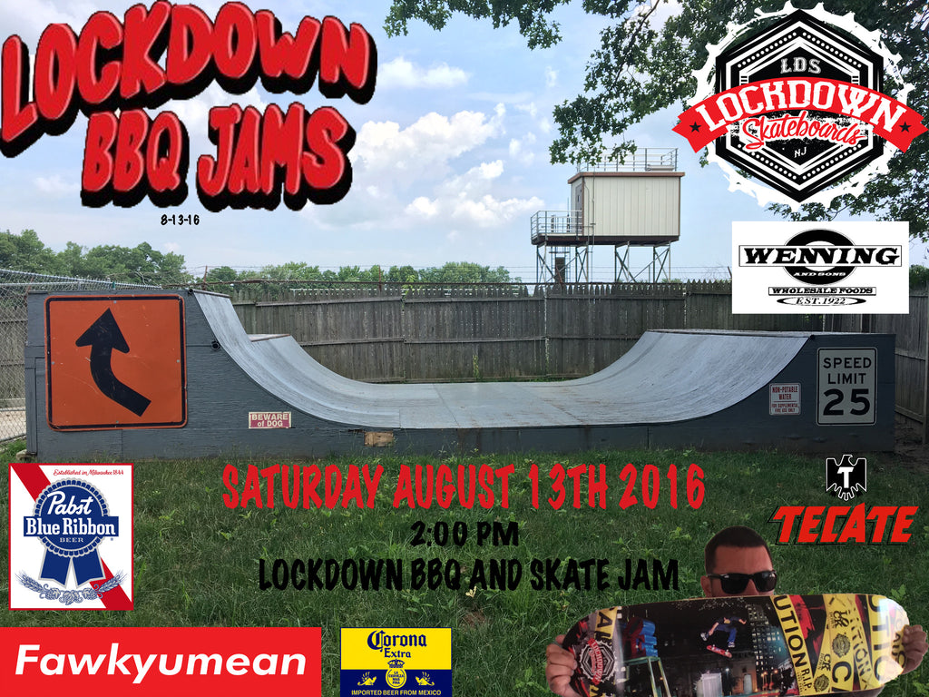 2016 Lockdown BBQ Skate Jam set for 8-13-16