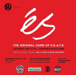 ES Game of SKATE May 27th 2017 in Baltimore, MD
