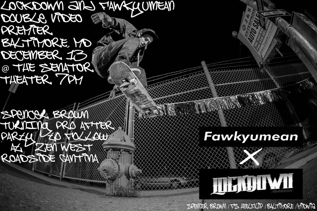 LOCKDOWN X FAWKYUMEAN DOUBLE VIDEO PREMIERE: 12/13/16
