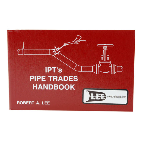 IPT's Pipe Trades Handbook by Robert A. Lee