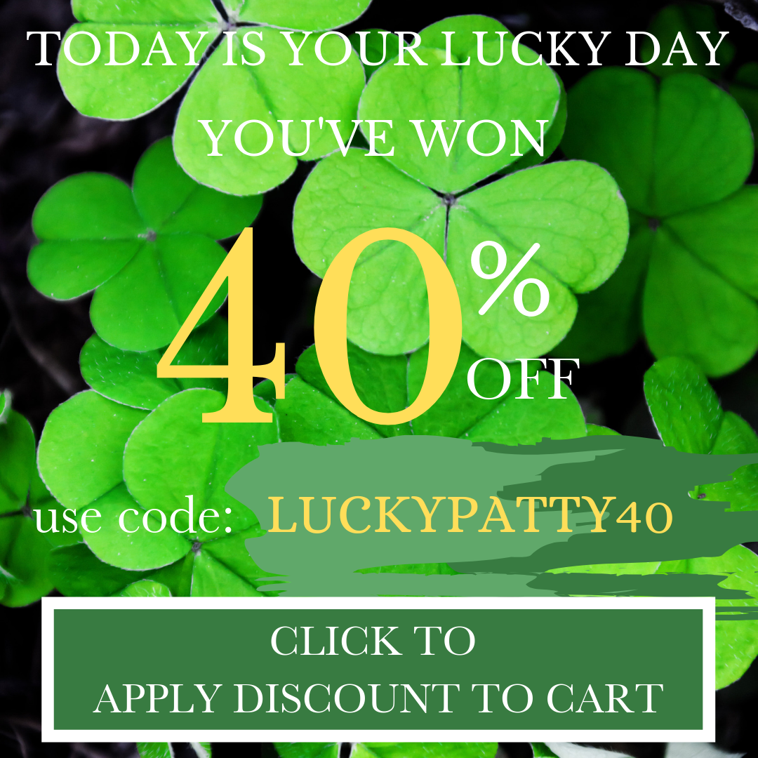 Today Is Your Lucky Day: Use Code: LUCKYSTPATTY25 for 25% Off