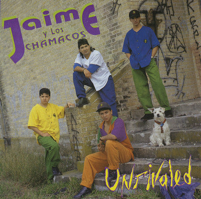 Jaime Y Los Chamacos - Unrivaled